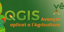 QGIS Avançat aplicat a l'Agricultura